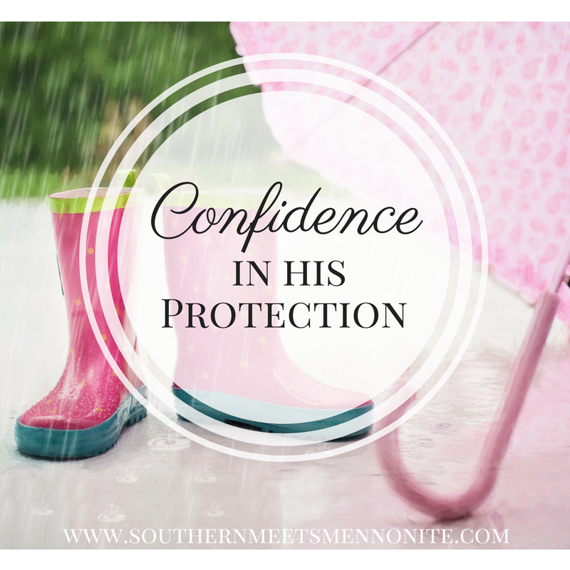 Having Confidence in God's Protection